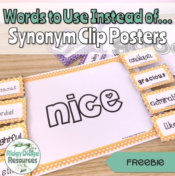 **FREE**  Synonym Clip Posters - Words To Use Instead Of...