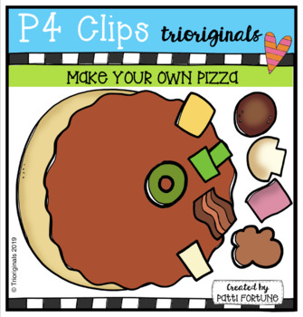 P4 MAKE YOU OWN Pizza (P4 Clips Trioriginals) FOOD CLIPART