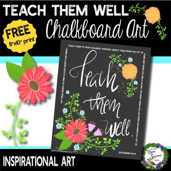 FREE Printable Inspirational Art for Christian Teachers and Parents