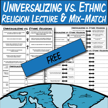 *FREE* Universalizing vs. Ethnic Religions Lecture & Mix & Match Worksheets