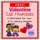 {FREE!} Valentine Call Numbers - Worksheet for K & 1 Libra