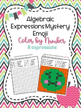 Algebraic Expressions Mystery Emoji/Color by Number Picture