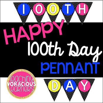 *FREEBIE* 100th Day of School Pennant Banner
