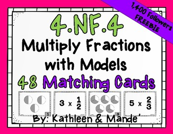 {FREEBIE} 4.NF.4 Matching Cards: Multiply Fractions with Models