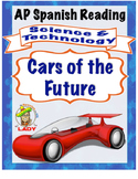 FREE AP Spanish Reading - Science & Tech - Google Car - TEST PREP