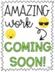 **FREEBIE** Amazing Work Coming Soon Sign