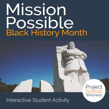 Black History Month Activity (Middle School PE, Social Studies, Lesson Plans)