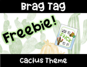 *FREEBIE!* Cactus Brag Tag