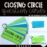 *FREEBIE* Closing Circle Question Cards