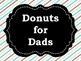 **FREEBIE**  Donuts for Dads: A Father's Day Celebration