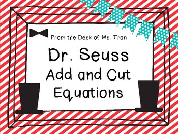 **FREEBIE** Dr. Seuss  Add and Cut Equations Happy Birthday, Dr. Seuss!!