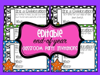 *FREEBIE* Editable Invitations for End-of-Year Classroom Parties/Celebrations
