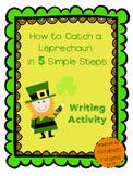{FREEBIE} How to Catch a Leprechaun Writing Activity