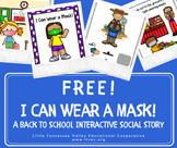 *FREEBIE* I Can Wear a Mask! A Back to School Interactive COVID-19 Social Story