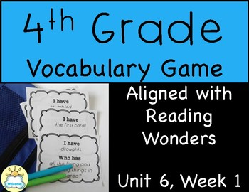*FREEBIE* 4th Grade Vocabulary Game (Reading Wonders 4th Grade Unit 6 Week 1)
