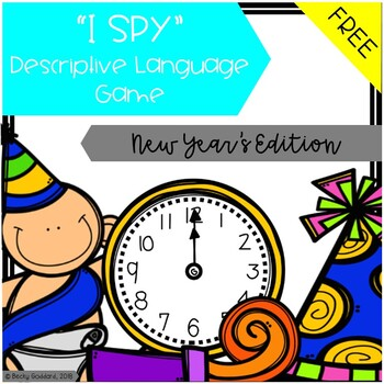 "{FREEBIE!!} ""I Spy"" Descriptive Language Game - New Year's Day Edition"