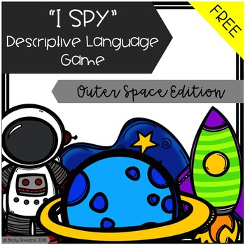 """""""I Spy"""" Descriptive Language Game - Outer Space Edition {FREE}"""