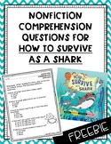 """{FREEBIE} Nonfiction Comprehension Questions for """"How to Survive as a Shark"""""""