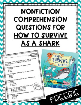 "{FREEBIE} Nonfiction Comprehension Questions for ""How to Survive as a Shark"""