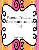 ****FREEBIE****  Parent Teacher Communication Log   ****FREEBIE****