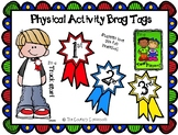 *FREEBIE* Physical Activity Brag Tags
