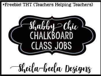 *FREEBIE Shabby Chic Chalkboard Classroom Job Labels