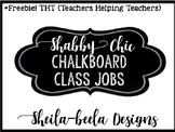 *FREEBIE Shabby Chic Chalkboard Classroom Job Labels