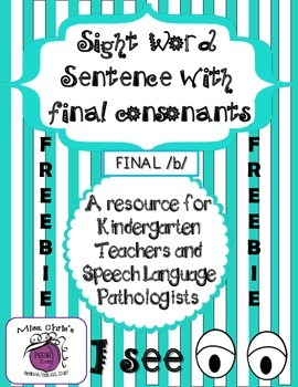 "~FREEBIE~ Sight Words and Final Consonants /b/ final ""I see"" Sentences"