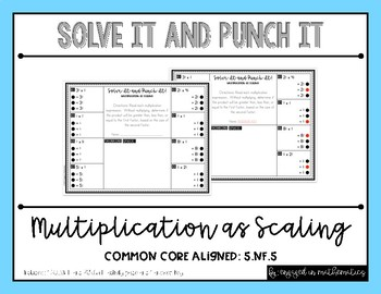 **FREEBIE** Solve It and Punch It: Multiplication as Scaling