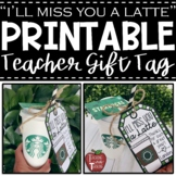 *FREEBIE* Starbucks Gift Tag for Teacher End of Year and/o