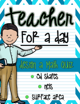 *FREEBIE* Teacher For A Day: Design A Quiz (3d Shapes, Nets, & Surface Area)