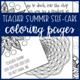 [FREEBIE] Teacher Summer Self-Care Coloring Pages
