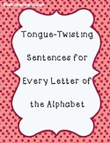 (FREEBIE) Tongue Twisting Sentences - Every Letter of the