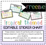 *FREEBIE* Tropical Themed Editable Sticker Chart SAMPLE