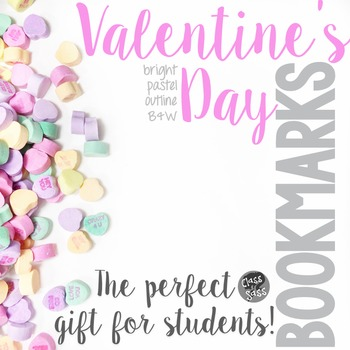 Valentine's Day Bookmarks - Gifts for Your Students!