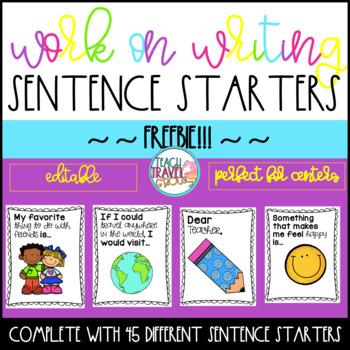 Work on Writing Sentence Starters FREEBIE Editable