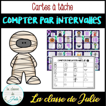 ☀️FRENCH☀️ Skip Counting - Halloween - Compter par intervalles