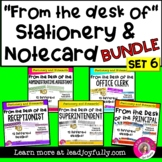 """""""FROM THE DESK OF...""""(Set 6) Stationery & Note Card BUNDLE"""