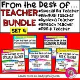 """FROM THE DESK OF..."" TEACHER BUNDLE (Set 4)"
