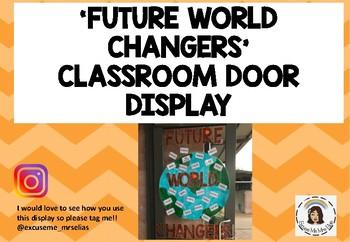 'FUTURE WORLD CHANGERS' DOOR DISPLAY