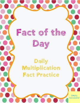 ***Fact of the Day***  Multiplication Fact Practice