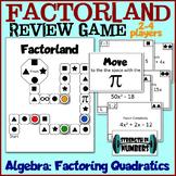 * Factorland!  Algebra I Factoring Quadratics Review Game Candyland *