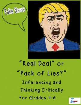 """""""Fake News"""" Inferencing and Thinking Critically for Grades 4-6"""