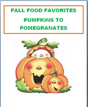 "Fall-Autumn  ""Fall Foods""-lesson plan, word scramble, deco"