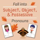Fall-Themed Pronoun Practice: Subject, Object, and Possessive Pronouns