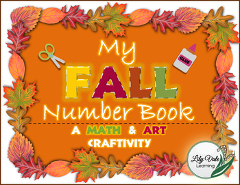 "**Fall Number Book Craftivity** -LilyVale Learning- A Fall ""Math & Art"" Activity"