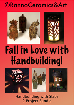 """Fall in Love"" with Hand-building! How To's & 2 projects included!"