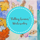 """""""Falling Leaves"""" Watercolor (Warm & Cool Color Families)"""