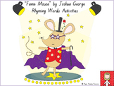 """Fame Mouse"" by Joshua George - rhyming games, writing activities and bookmarks"