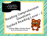 """Father Bear Comes Home""; Reading Level L; 20 Comprehension Questions"